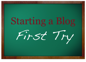 starting_a_blog_first_try