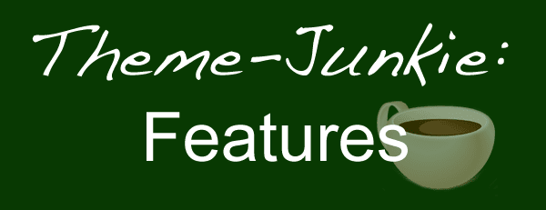 Features_of_Theme_Junkie