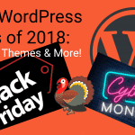 WordPress Cyber Monday Deals – All Theme, Hosting & Plugin Discounts for 2018 [Many Deals Still ACTIVE!]